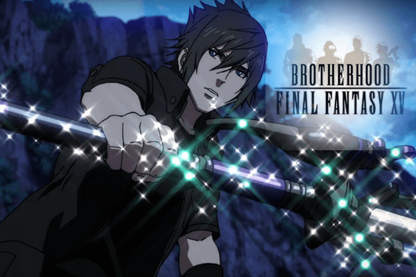 ff15-brotherhood1